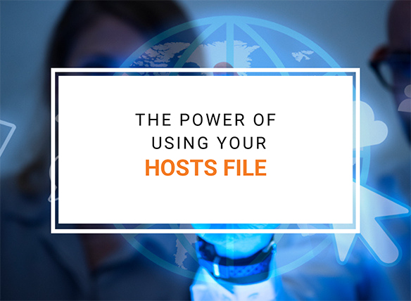 The power of using your hosts file