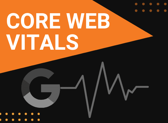 What Are Core Web Vitals & Why Do They Matter